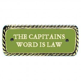 'Plaque bronze ''''CAPTAIN'S WORD IS LAW''''''